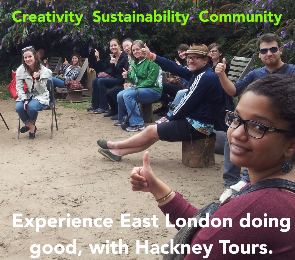 Hackney Tours Eastern Curve thumbs up sustainability creativity community annotated